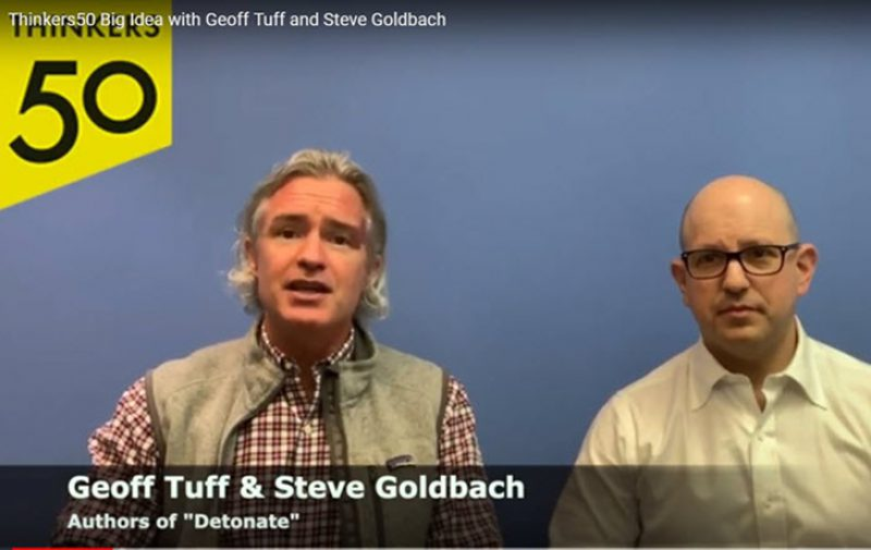 Watch: Thinkers50 Big Idea with Geoff Tuff and Steve Goldbach