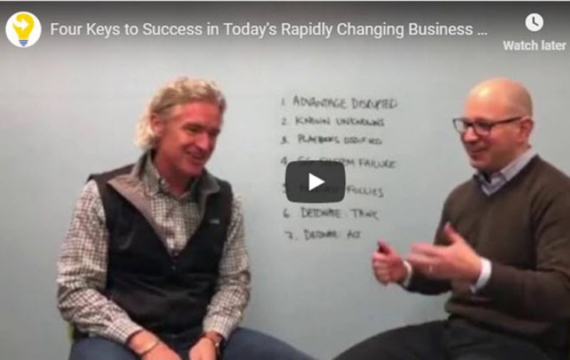 Watch: Four Keys to Success in Today's Rapidly Changing Business Climate